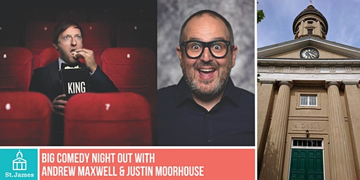 Comedy Night with Andrew Maxwell & Justin Moorhouse