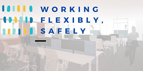 Working Flexibly, Safely tickets