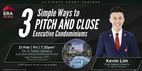 [UAS] 3 Simple Ways to Pitch and Close Executive Condominiums tickets