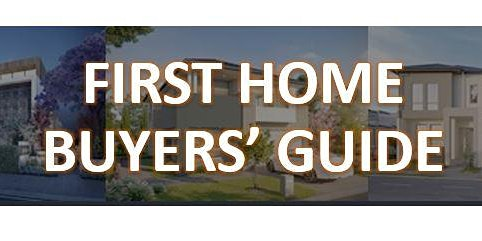 First Home Buyers' Guide.
