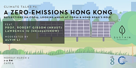 SUSTAINHK Climate Talks #2: A Zero-Emissions Hong Kong tickets