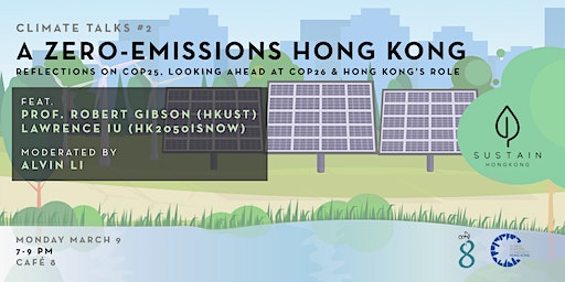 SUSTAINHK Climate Talks #2: A Zero-Emissions Hong Kong