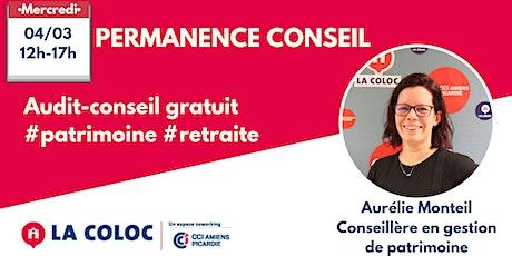 Permanence > Audit Conseil - Aurélie, conseillère en gestion de patrimoine billets