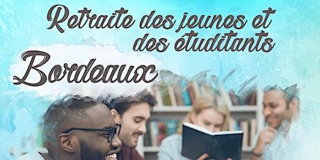 Retraite des jeunes et étudiants - Bordeaux billets