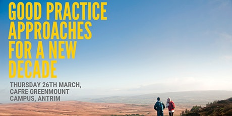 Good Practice Approaches for a New Decade tickets