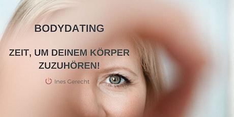 BodyDating: Zeit, um deinem Körper zuzuhören! Tickets