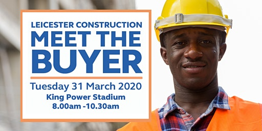 Leicester Construction - Meet the Buyer Event