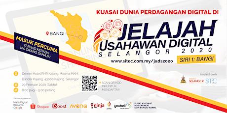 Jelajah Usahawan Digital Selangor 2020 - Siri 1: Bangi, Selangor tickets