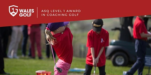 ASQ Level 1 Award in Coaching Golf 2020