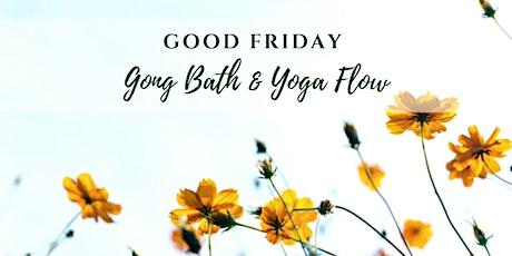 Feel Good Friday - Gong Bath and Yoga Flow tickets