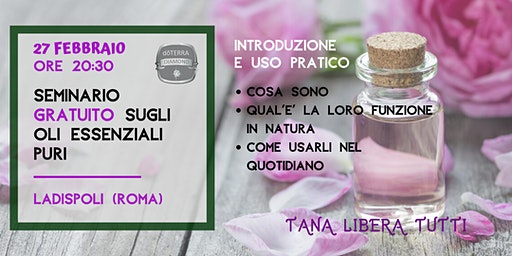 LADISPOLI (ROMA) - Seminario Gratuito sugli Oli Essenziali