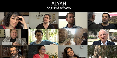 PROJECTION  Alyah, de juifs à Hébreux, d'Antoine et Clément Mercier billets