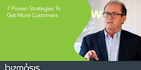 7 Proven Strategies To Get You More Customers tickets