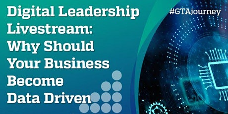 Digital Leadership Livestream - Why Your Business Should Become Data Driven tickets