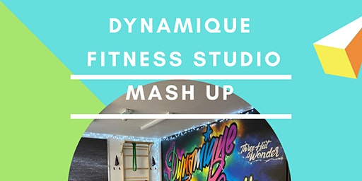 Dynamique Fitness Studio Mash up Day Pass