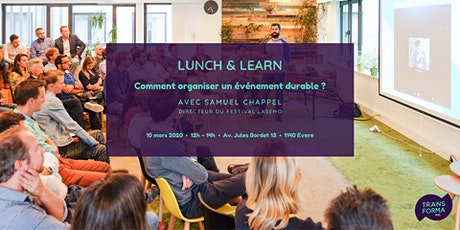 Lunch & Learn : Comment organiser un événement durable ? billets