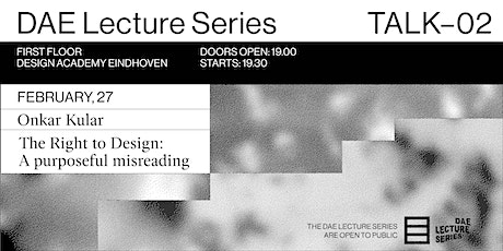 DAE Lecture Series: The Right to Design: A purposeful misreading tickets