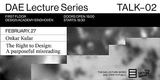 DAE Lecture Series: The Right to Design: A purposeful misreading