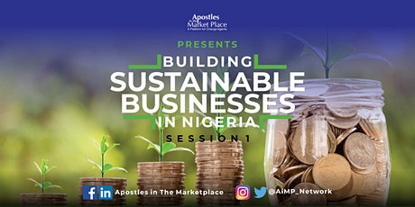 KINGDOM BUSINESSES: Building Sustainable Businesses in Nigeria tickets