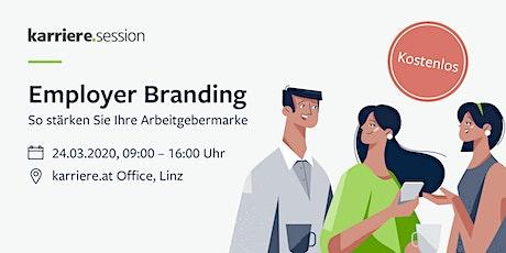karriere.session:  Employer Branding – So stärken Sie Ihre Arbeitgebermarke Tickets