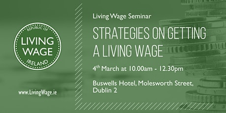 Strategies on Getting a Living Wage tickets