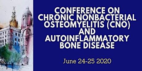 Chronic Nonbacterial Osteomyelitis & Autoinflammatory Bone Disease tickets