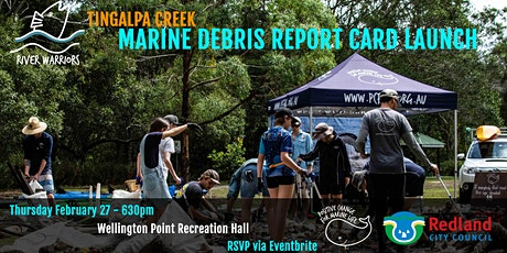 River Warriors Tingalpa Creek: Marine Debris Report Card Launch tickets