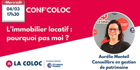 CONF'COLOC - L'immobilier locatif : pourquoi pas moi ? billets