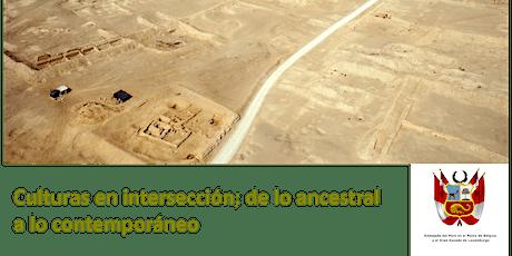 Culturas en intersección; de lo ancestral a lo contemporáneo entradas