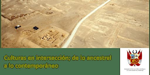 Culturas en intersección; de lo ancestral a lo contemporáneo