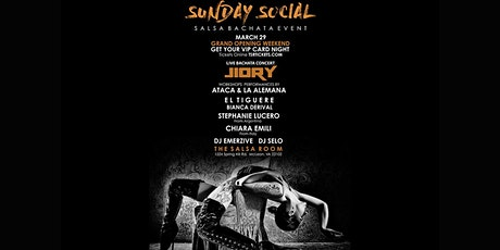 """GRAND OPENING WEEKEND - """"SUNDAY SOCIAL"""" Salsa/Bachata Day Party - JIORY LIVE IN CONCERT tickets"""