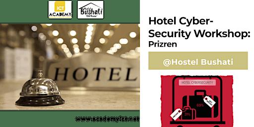 Hotel Cyber-Security Workshop: Prizren