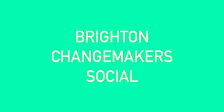 Brighton Changemakers Social Tickets