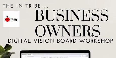 Business Owners FREE Digital Vision Board Workshop / Brunch tickets