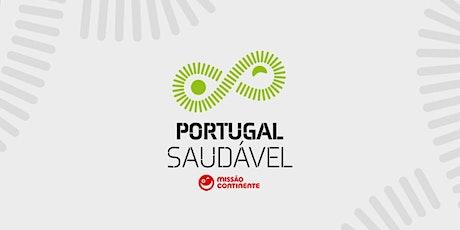 Conf. Portugal Saudável | Alimentação Saudável: Para Nós, Para o Planeta bilhetes