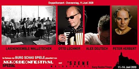 LAIENENSEMBLE WALLETSCHEK und OTTO LECHNER / ALEX DEUTSCH / PETER HERBERT Tickets