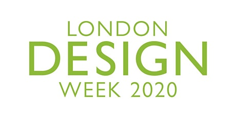 Design Discovery Tours - London Design Week 2020 tickets