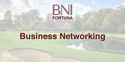 BNI+Fortuna+Business+Networking