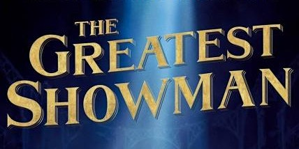 Open Air Cinema - The Greatest Showman (singalong)
