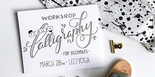 Beginners Faux Calligraphy Workshop