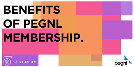 Benefits of PEGNL Membership - Q&A Session tickets