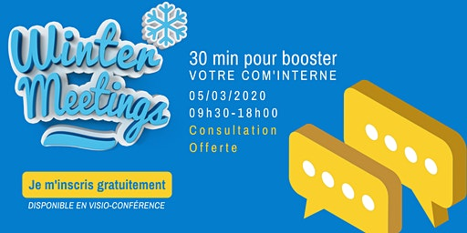 Winter meetings : 30 min pour booster votre com' interne