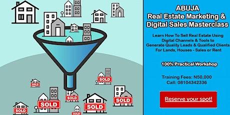 Abuja Real Estate Marketing Masterclass - Digital Sales Training Workshop tickets