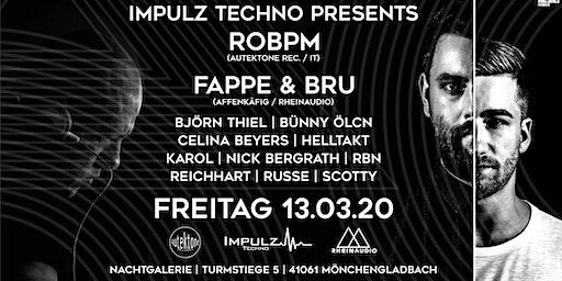 Impulz Techno w/ ROBPM, FAPPE & BRU