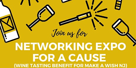 Sponsorship Packages - Networking Expo for a Cause (Wine Tasting Benefit for Make a Wish NJ) tickets