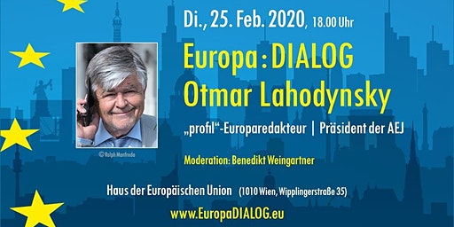 Europa : DIALOG mit Otmar Lahodynsky