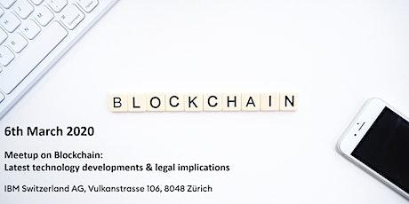 Meetup on Blockchain: Latest technology developments & legal implications tickets
