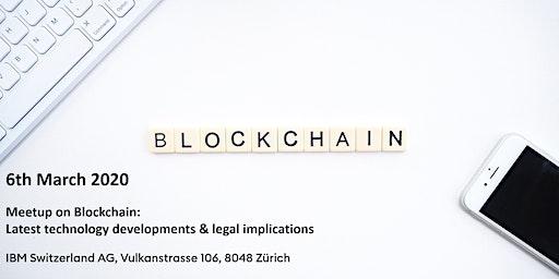 Meetup on Blockchain: Latest technology developments & legal implications