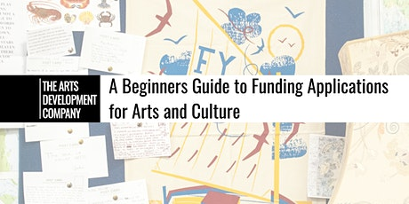 A beginners guide to funding applications for arts and culture tickets