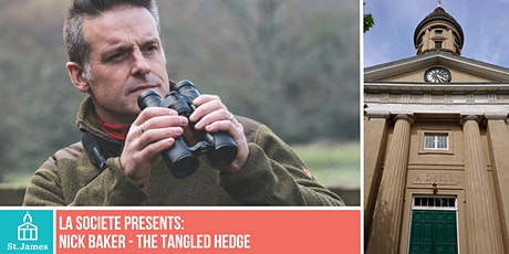 Nick Baker: The Tangled Hedge tickets